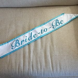 Accessories - Bride to Be Turquoise Blue & White Sash!